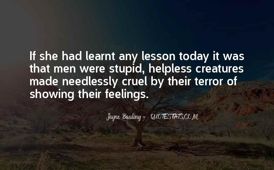 Quotes About Cruel Men #670716