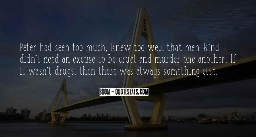 Quotes About Cruel Men #731656