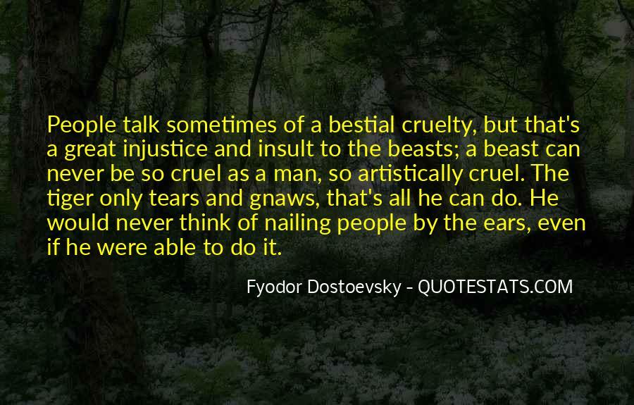 Quotes About Cruel Men #762799