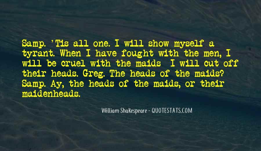 Quotes About Cruel Men #763871