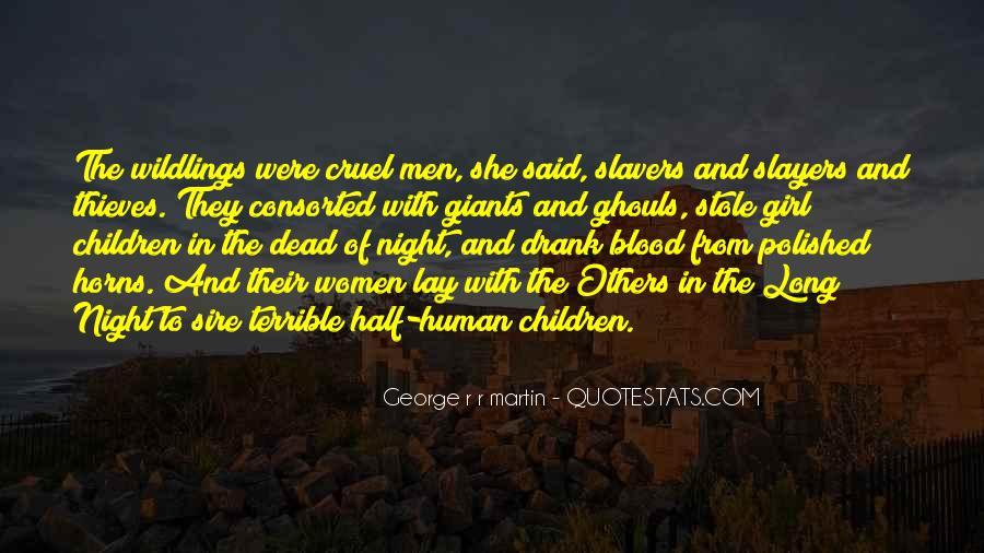 Quotes About Cruel Men #794717