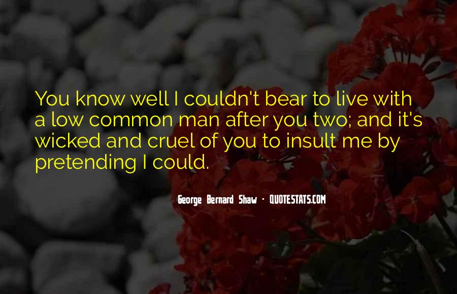 Quotes About Cruel Men #861275