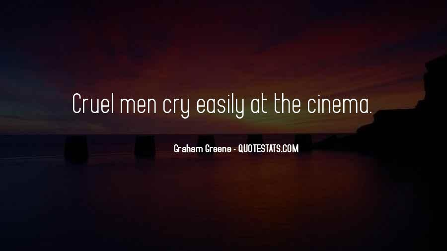 Quotes About Cruel Men #870934
