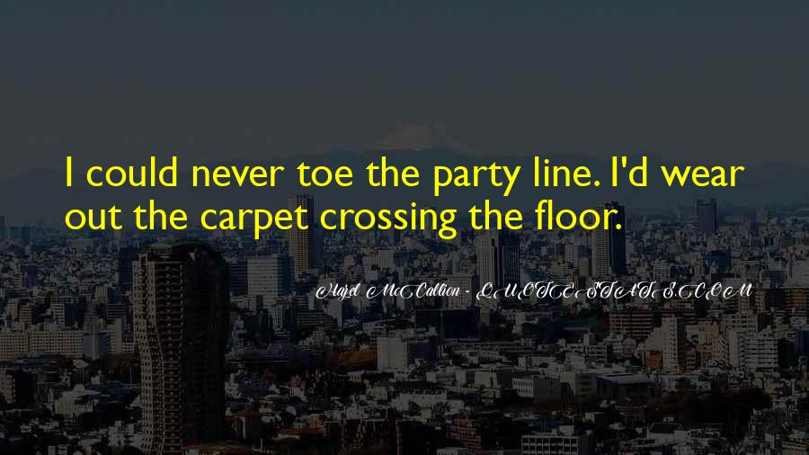 Quotes About Crossing Lines #403082