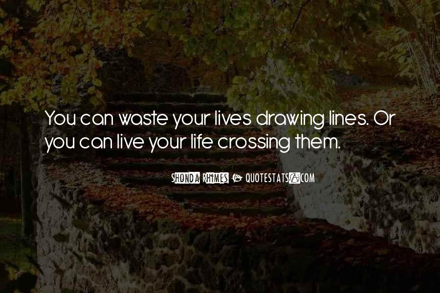 Quotes About Crossing Lines #729383