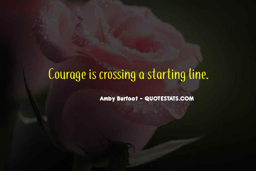 Quotes About Crossing Lines #760894