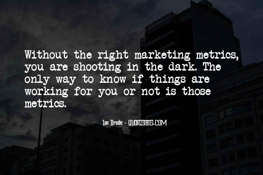 Marketing Metrics Quotes #189824