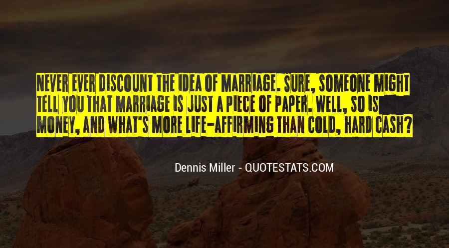 Marriage Is More Than A Piece Of Paper Quotes #597512