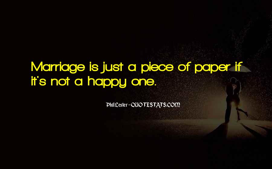Marriage Is More Than A Piece Of Paper Quotes #765382