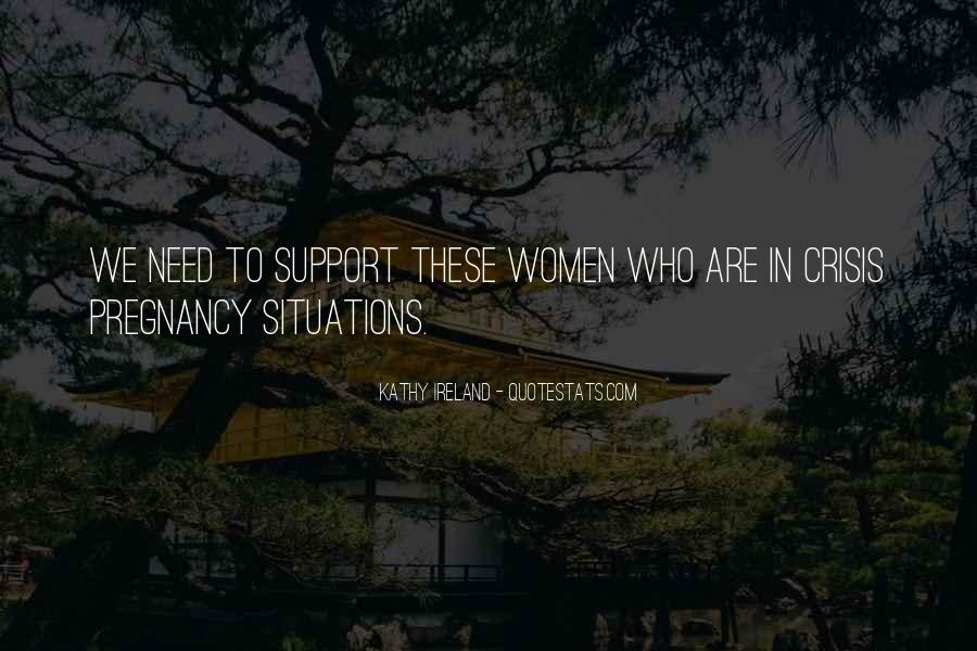 Quotes About Crisis Situations #1614623