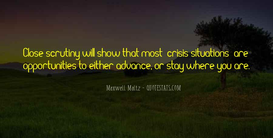 Quotes About Crisis Situations #328472