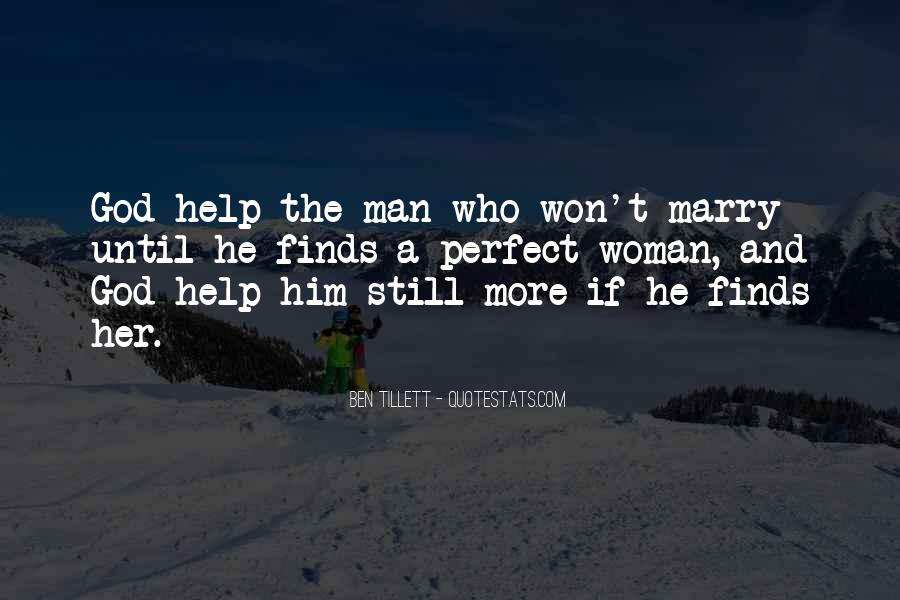 Marry Him If Quotes #1274713