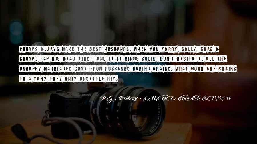 Marry Him If Quotes #170263