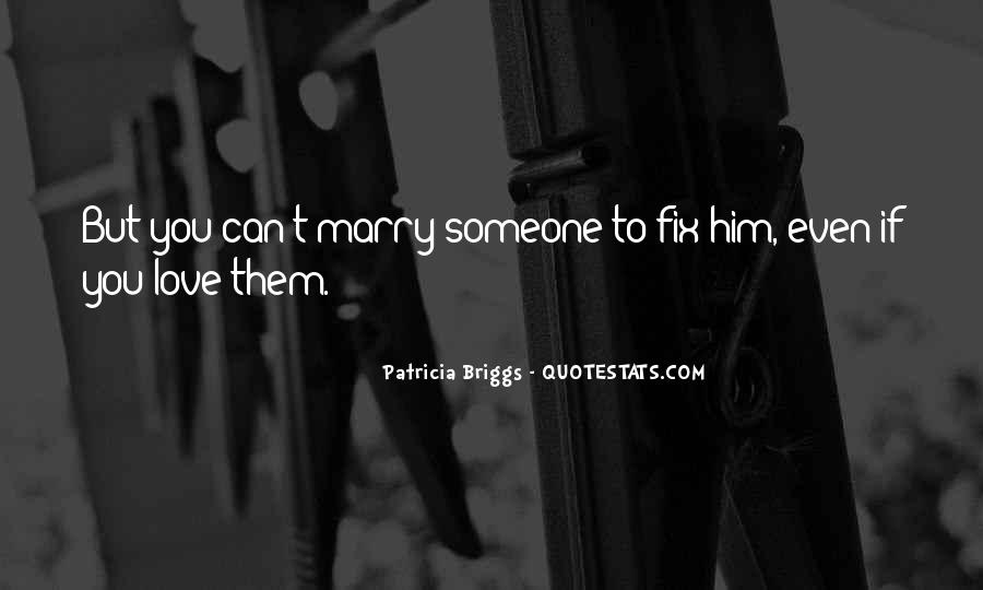 Marry Him If Quotes #850135