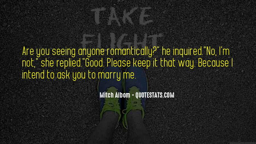Marry Me Please Quotes #1254303