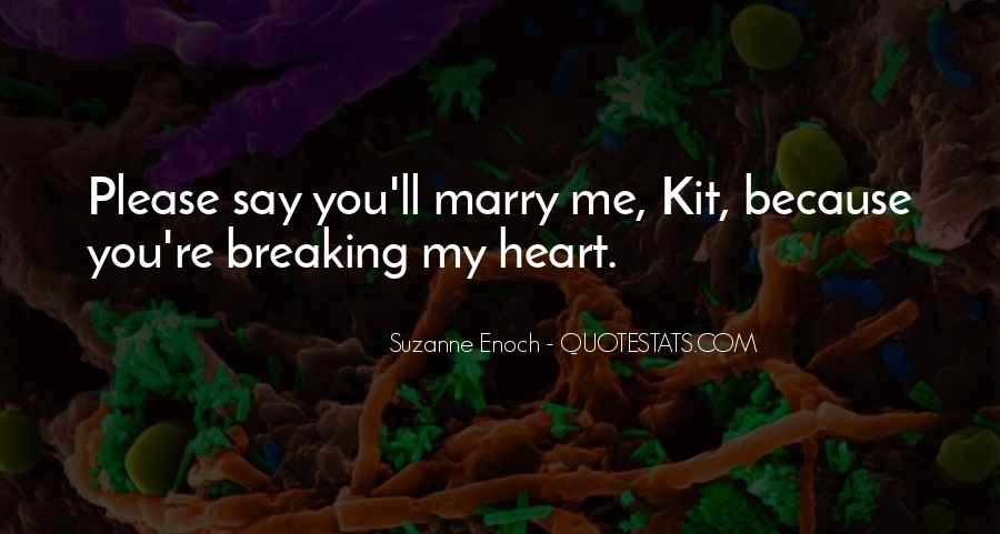 Marry Me Please Quotes #30142