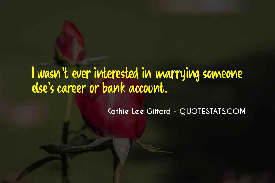 Marrying Someone Else Quotes #493181