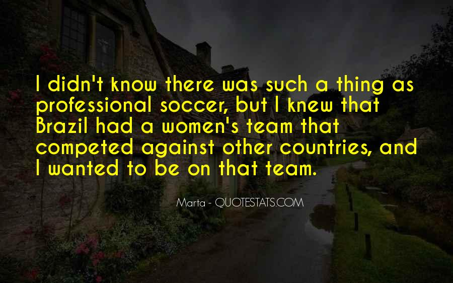 Marta Soccer Quotes #1710945