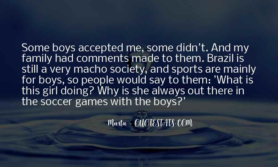 Marta Soccer Quotes #361586
