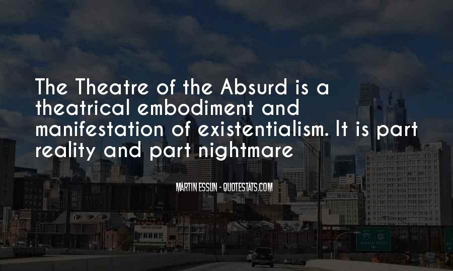 Martin Esslin Theatre Of The Absurd Quotes #1727653