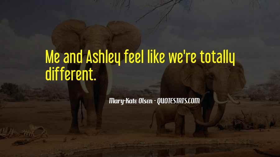 Mary Kate Ashley Olsen Quotes #1162537