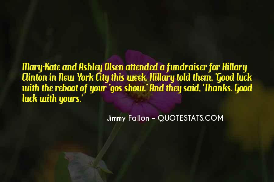 Mary Kate Ashley Olsen Quotes #239393