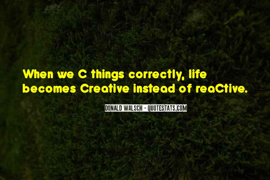Quotes About Creative Life #111580