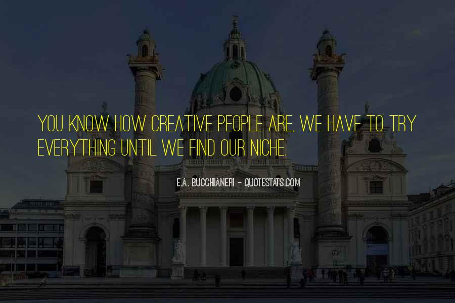 Quotes About Creative Life #144706