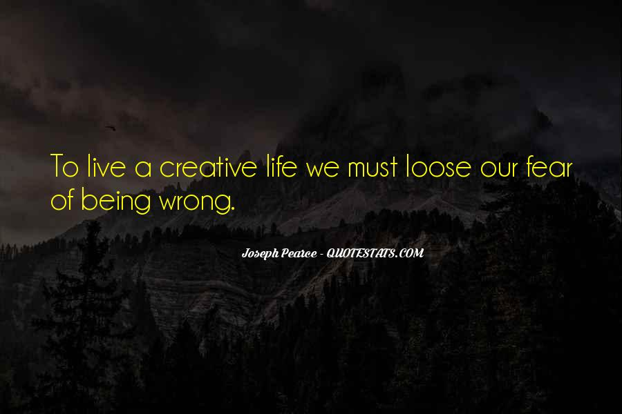Quotes About Creative Life #145958