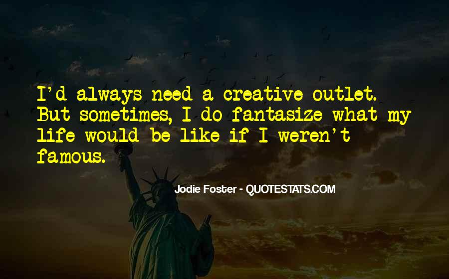 Quotes About Creative Life #174564