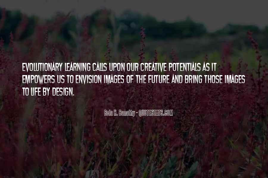 Quotes About Creative Life #38837