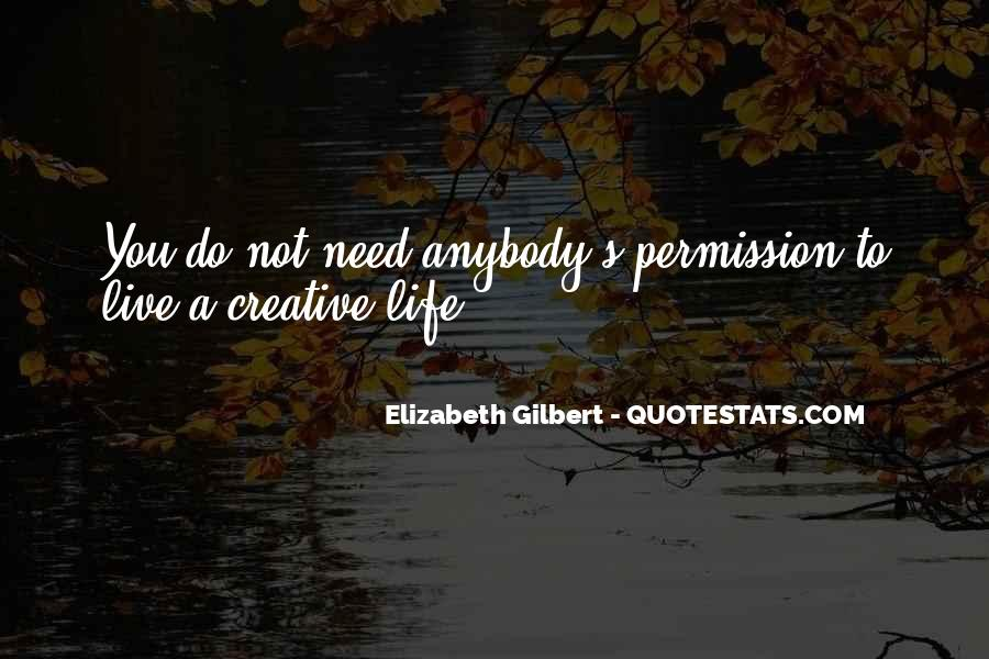 Quotes About Creative Life #73883