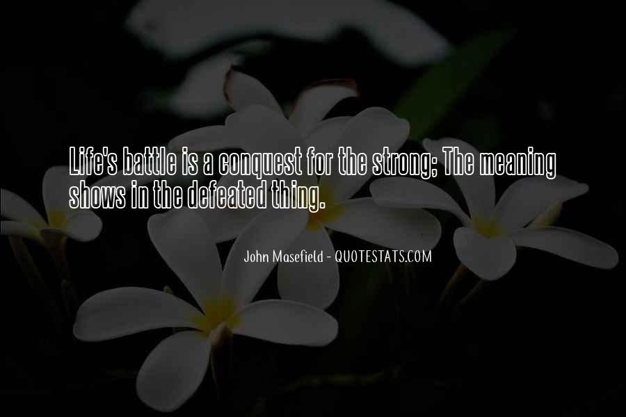 Masefield Quotes #1016448