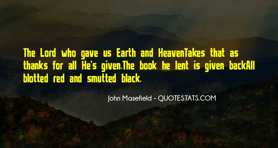 Masefield Quotes #1456677