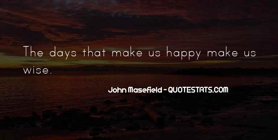Masefield Quotes #1499858