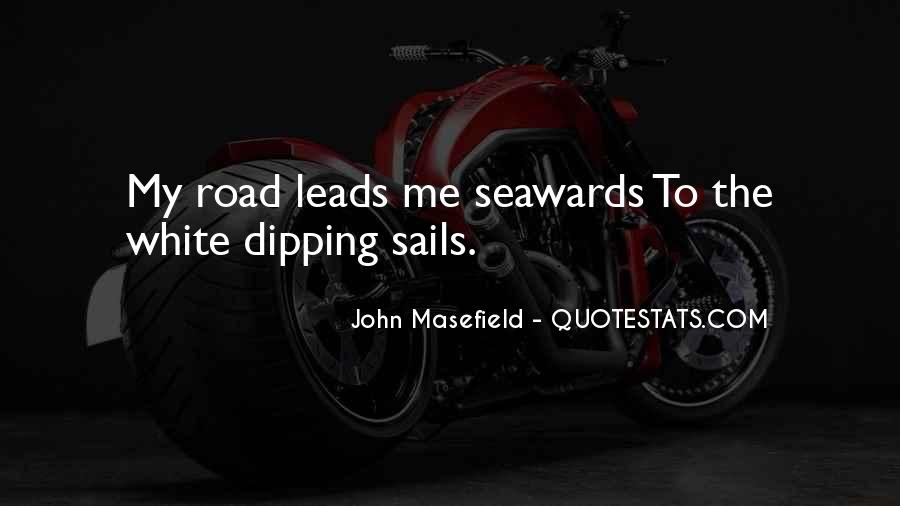 Masefield Quotes #1740606