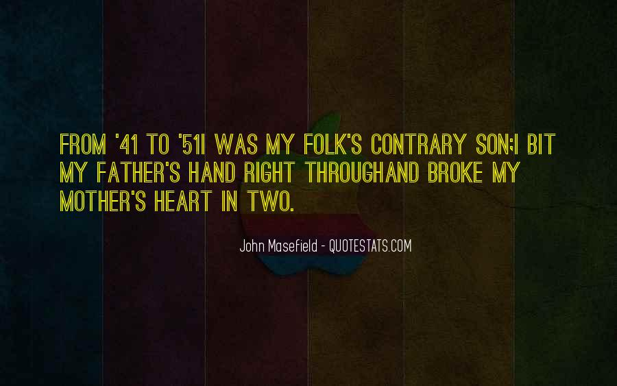 Masefield Quotes #1744861