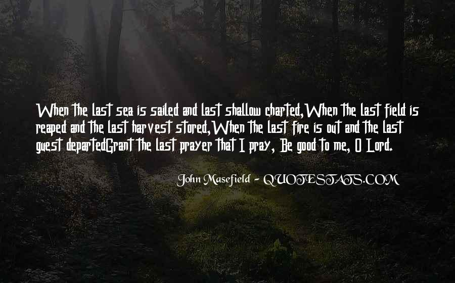 Masefield Quotes #362950