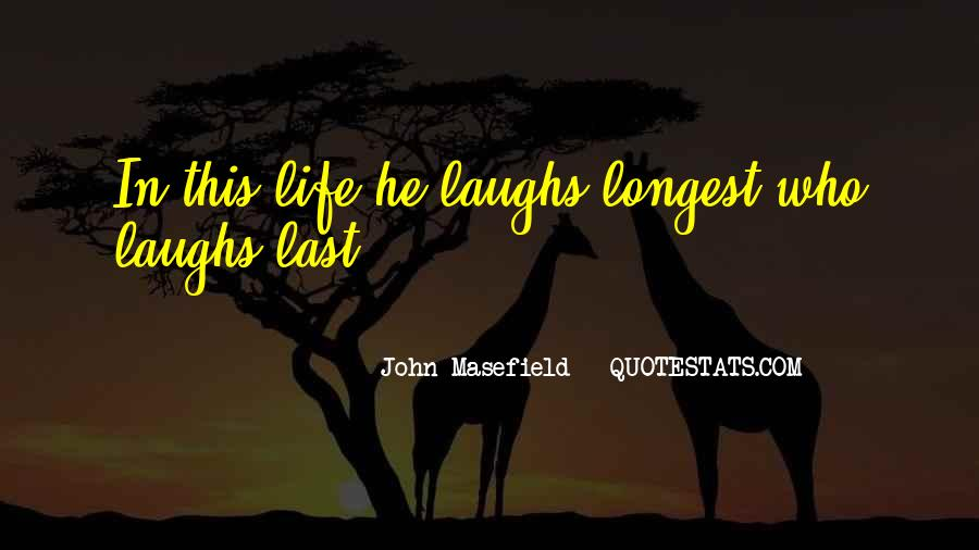 Masefield Quotes #746937