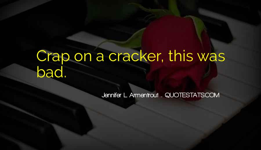 Quotes About Cracker #1052140