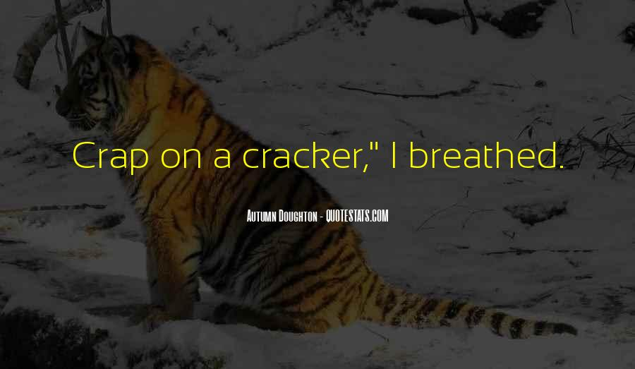 Quotes About Cracker #1107608
