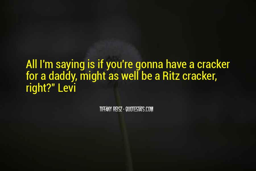 Quotes About Cracker #1776346