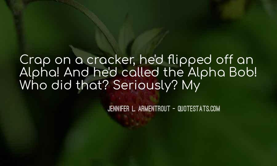 Quotes About Cracker #1842039