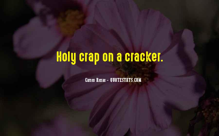 Quotes About Cracker #202094