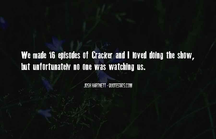 Quotes About Cracker #515539