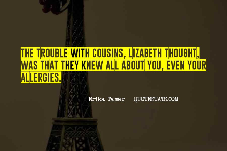 Quotes About Cousins For Life #232194