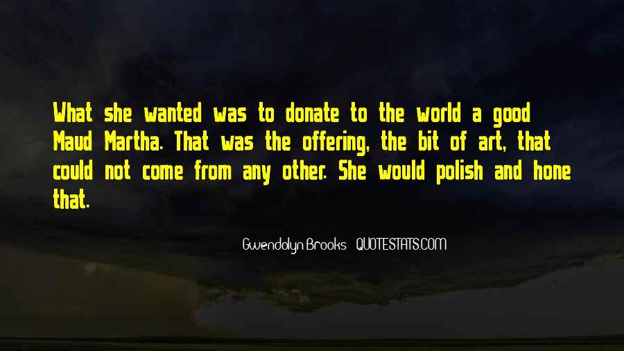 Maud Martha Quotes #1266306
