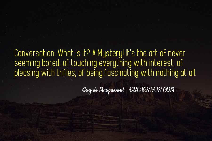 Maupassant Quotes #1065801