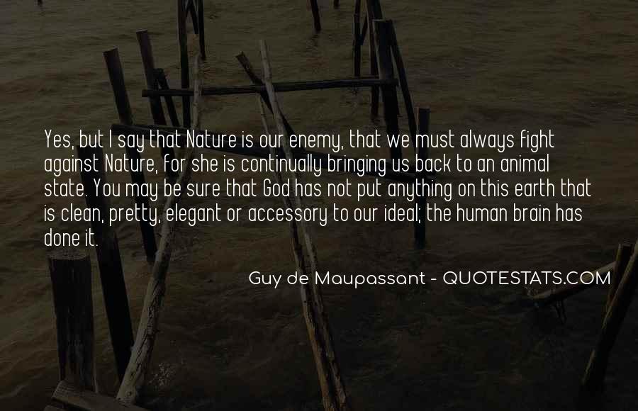 Maupassant Quotes #1075724
