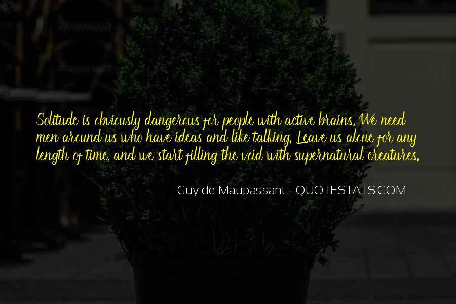 Maupassant Quotes #1086521